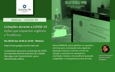 28/abr – Licitações durante a COVID-19: Ações que requerem Urgência e Prudência (Webinar)